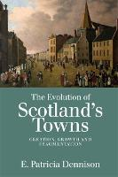 The Evolution of Scotland's Towns:...