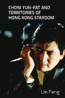 Chow Yun-Fat and Territories of Hong...