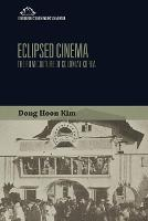 Eclipsed Cinema: The Film Culture of...