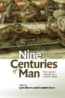 Nine Centuries of Man: Manhood and...