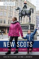 New Scots: Scotland'S Immigrant...
