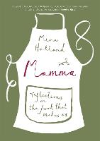 Mamma: Reflections on the Food That...