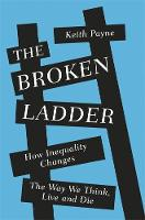 The Broken Ladder: How Inequality...
