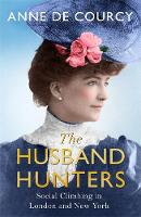 The Husband-Hunters: Social Climbing...