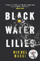 Black Water Lilies: A Novel
