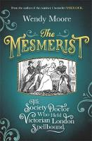 The Mesmerist: The Society Doctor Who...