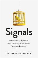 Signals: How Everyday Signs Can Help...