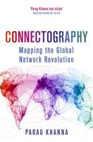 Connectography: Mapping the Global...
