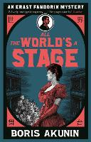All The World's A Stage: Erast...