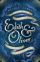 Edith & Oliver: A Sunday Times Book ...