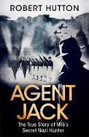 Agent Jack: The True Story of MI5's...