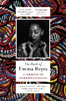 The Book of Emma Reyes: A Memoir in...