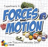 Experiments in Forces and Motion with...