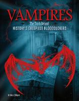 Vampires: The Truth Behind History's...