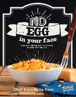No Egg on Your Face!: Easy and...