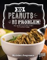 No Peanuts, No Problem!: Easy and...