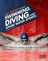 The Science Behind Swimming, Diving,...