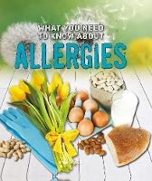 What You Need to Know About Allergies