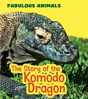 The Story of the Komodo Dragon