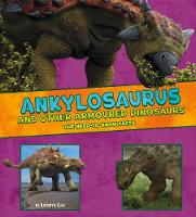 Ankylosaurus and Other Armored...