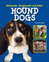 Foxhounds, Greyhounds and Other Hound...