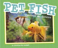 Pet Fish: Questions and Answers
