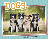 Dogs: Questions and Answers