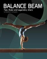 Balance Beam: Tips, Rules, and...
