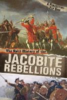 The Split History of the Jacobite...