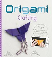 Origami Crafting: Fun Folds with...