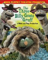 Sock Puppet Theatre Presents The ...