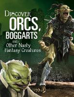 Discover Orcs, Boggarts, and Other...