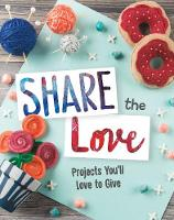 Share the Love: Projects You'll Love...