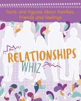 Relationships Whiz: Facts and Figures...