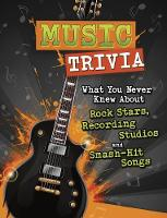 Music Trivia: What You Never Knew...