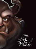 Disney Villains The Beast Within: A...