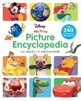 Disney My First Picture Encyclopedia:...
