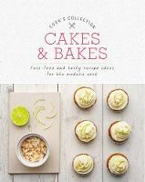 Cakes & Bakes: Fuss-Free and Tasty...