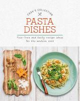 Pasta Dishes: Fuss-Free and Tasty...
