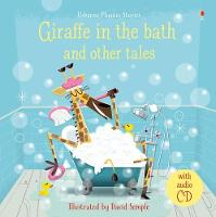 Giraffe in the Bath and Other Tales...