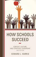 How Schools Succeed: Context, ...