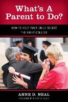 What's A Parent to Do?: How to Help...