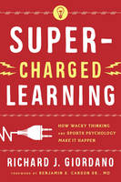 Super-Charged Learning: How Wacky...