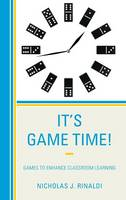 It's Game Time!: Games to Enhance...