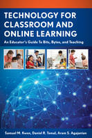 Technology for Classroom and Online...