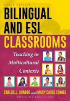 Bilingual and ESL Classrooms: ...
