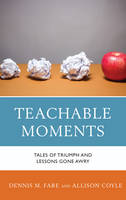 Teachable Moments: Tales of Triumph...