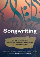 Songwriting: Strategies for Musical...