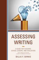 Assessing Writing: A Guide for...