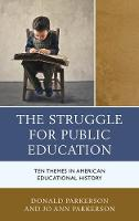 The Struggle for Public Education: ...